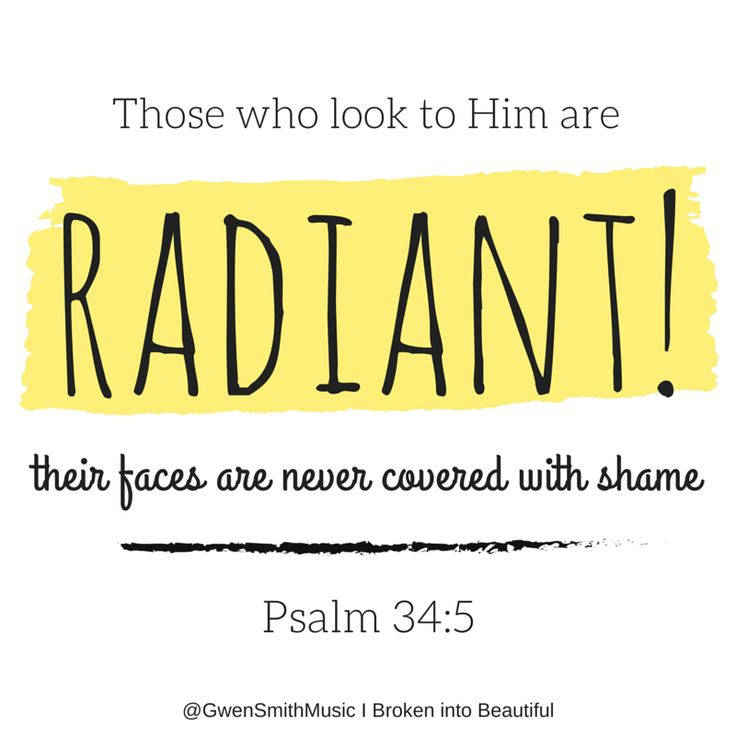Image result for they looked unto him and there eyes were radiant