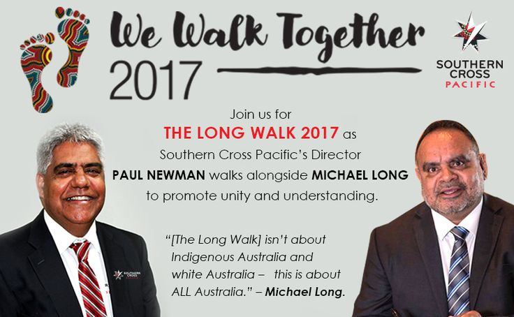 """""""[The Long Walk] isn't about Indigenous Australia and white Australia – this is about ALL Australia."""" – Michael Long. Join us for The Long Walk 2017 as Southern Cross Pacific's Director Paul Newman walks alongside Michael Long to promote unity and understanding. #wewalktogether #southerncrosspacific #Indigenous"""