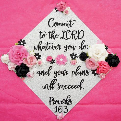 Graduation Cap Topper Commit to the Lord whatever you do... Proverbs 16.3 Custom Graduation Decoration Flowers! Customize colors and saying