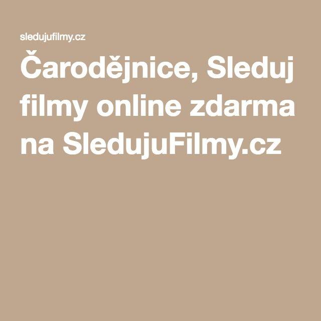Čarodějnice, Sleduj filmy online zdarma na SledujuFilmy.cz