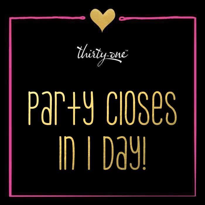 Party closes in 1 day!  #ThirtyOne #ThirtyOneGifts #31Party #MarketingMaterials…