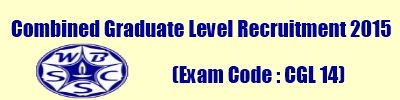 WBSSC CGL 14 Exam 2015 Admit Card/ Hall Ticket/ Call Letter