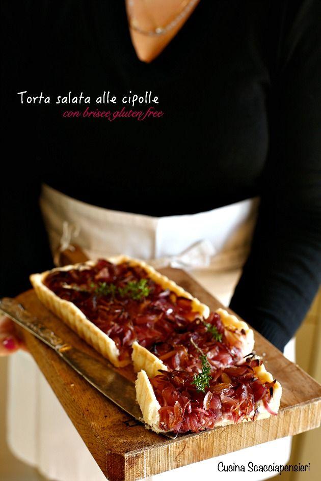 Torta salata alle cipolle con brisée gluten free | Cucina Scacciapensieri