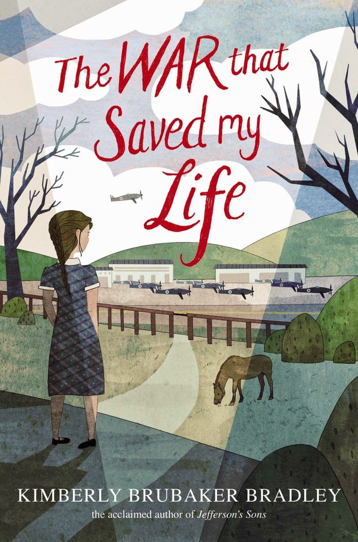 ELEMENTARY: The War that Saved My Life by Kimberly Brubaker Bradley - ESSENTIAL