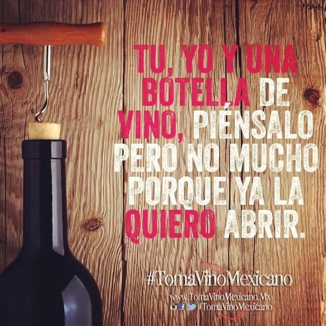 Tu, yo y una botella de Vino.