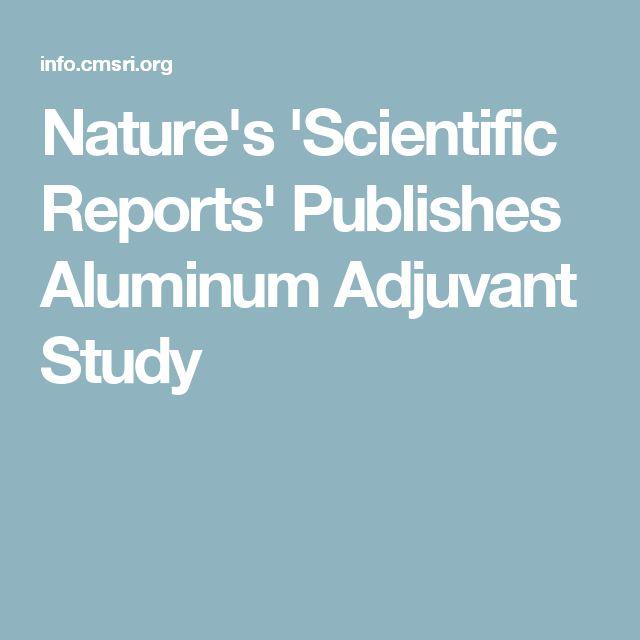 Nature's 'Scientific Reports' Publishes Aluminum Adjuvant Study
