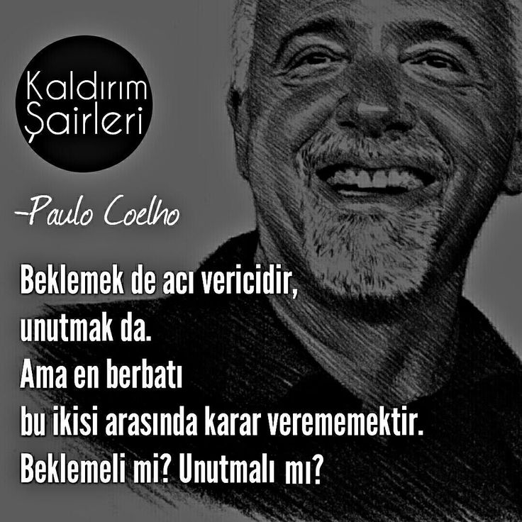 Beklemek de acı vericidir, unutmak da. Ama en berbatı bu ikisi arasında karar verememektir. Beklemeli mi? Unutmalı mı? - Paulo Coelho #sözler #anlamlısözler #güzelsözler #manalısözler #özlüsözler #alıntı #alıntılar #alıntıdır #alıntısözler