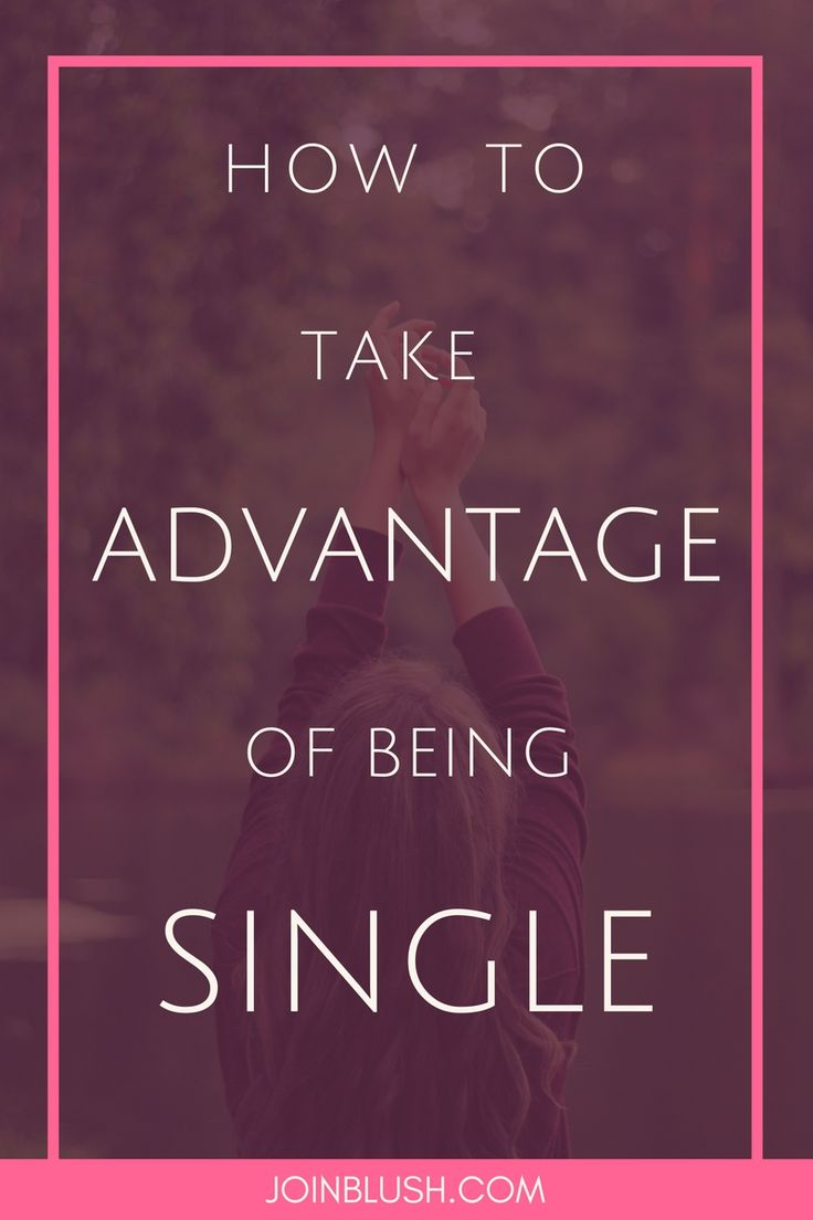 tips on being single, single life, being single, single tips, single advice