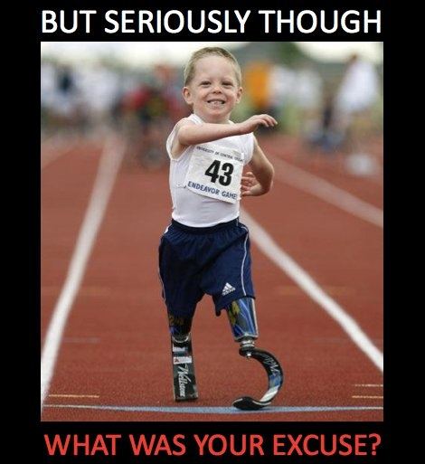 No Excuses...