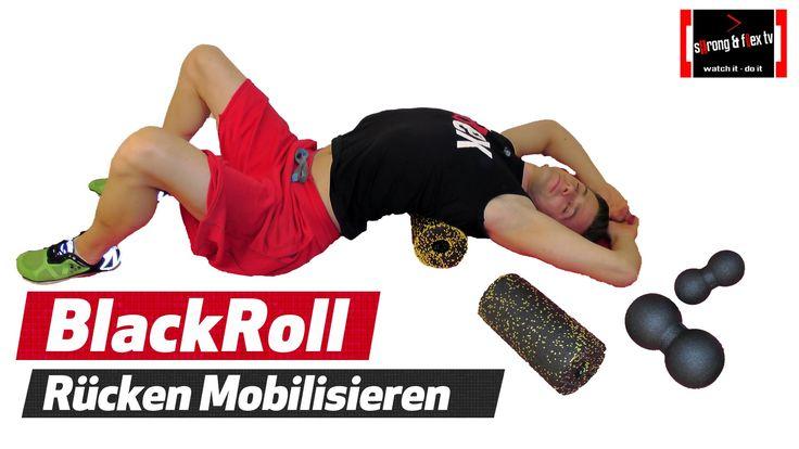 Blackroll - Blockade im Rücken lösen - Wirbelsäule mobilisieren