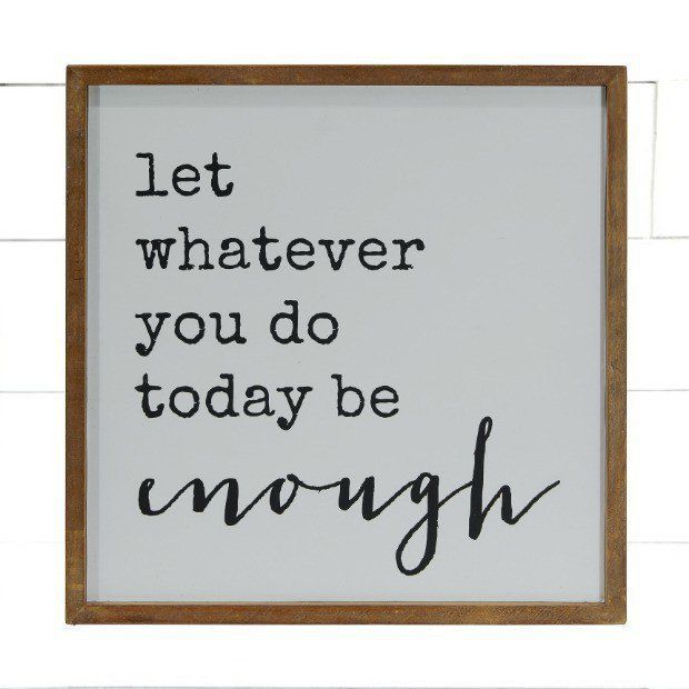"""Today Is Enough"" Wall Art"