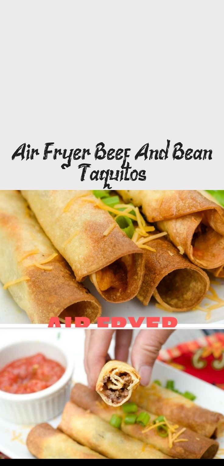 Air Fryer Beef & Bean Taquitos are a great choice for a