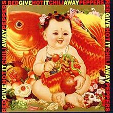 Give It Away (Red Hot Chili Peppers song) - 1991