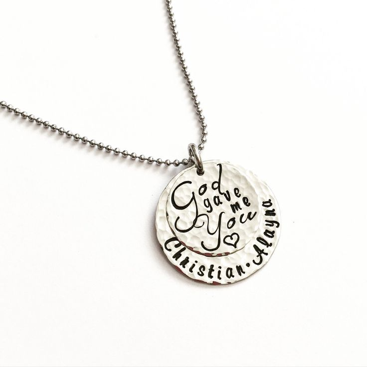 God gave me You 2 disc hand stamped necklace with children kids husband names nickel silver brass copper or sterling silver options by briejadesigns on Etsy https://www.etsy.com/listing/276430472/god-gave-me-you-2-disc-hand-stamped