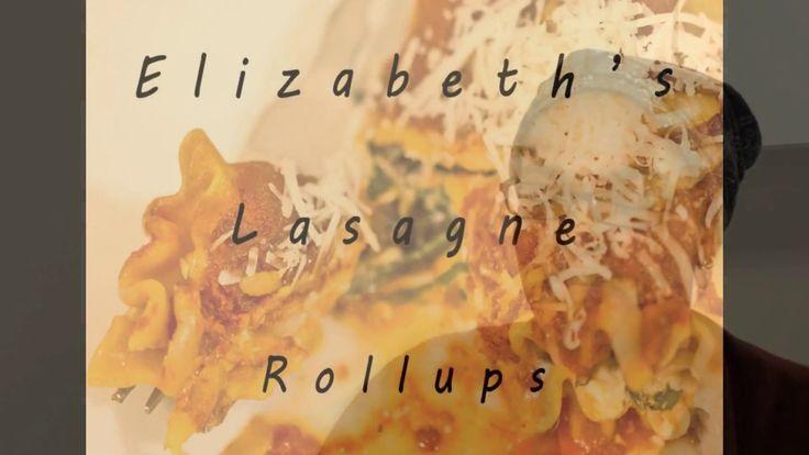 Elizabeth's Lasagne Rollups