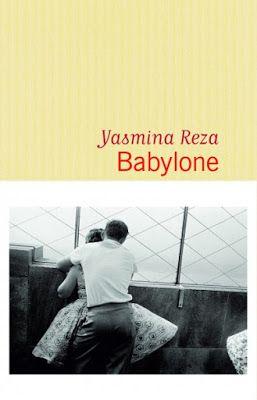 Lundi Librairie : Babylone - Yasmina Reza http://www.parisladouce.com/2016/09/lundi-librairie-babylone-yasmina-reza.html