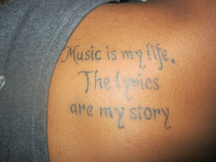 Music Quotes For Tattoo: Music And Lyrics Quote Tattoo