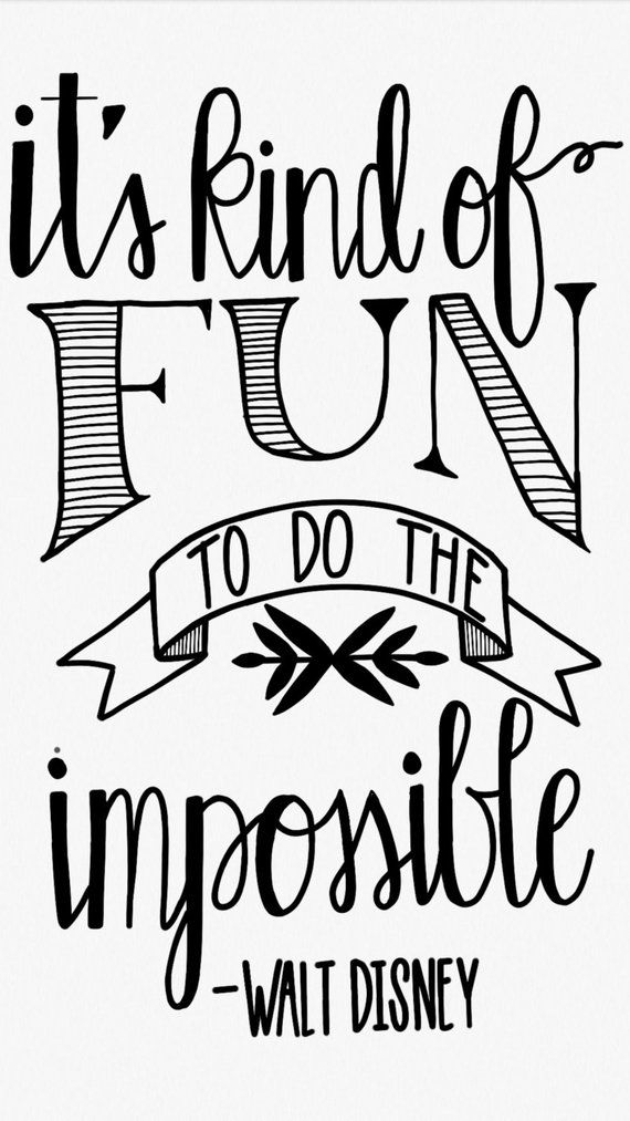 picture about Printable Quotes Black and White named Do The Unattainable (Walt Disney) Printable, disney quotation