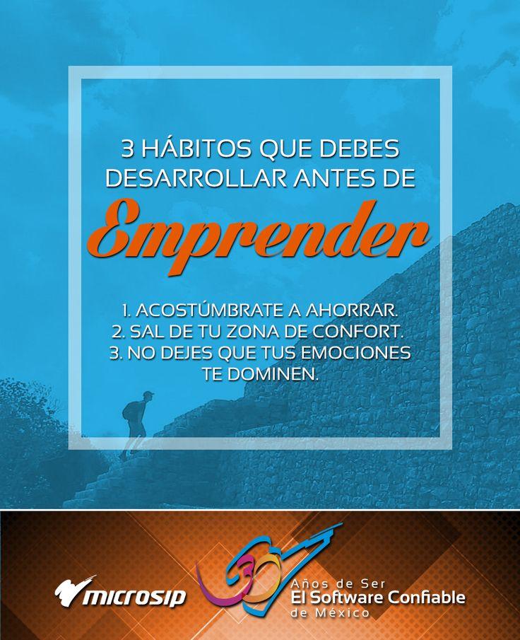 #TipsMicrosip 3 hábitos que debes desarrollar antes de emprender