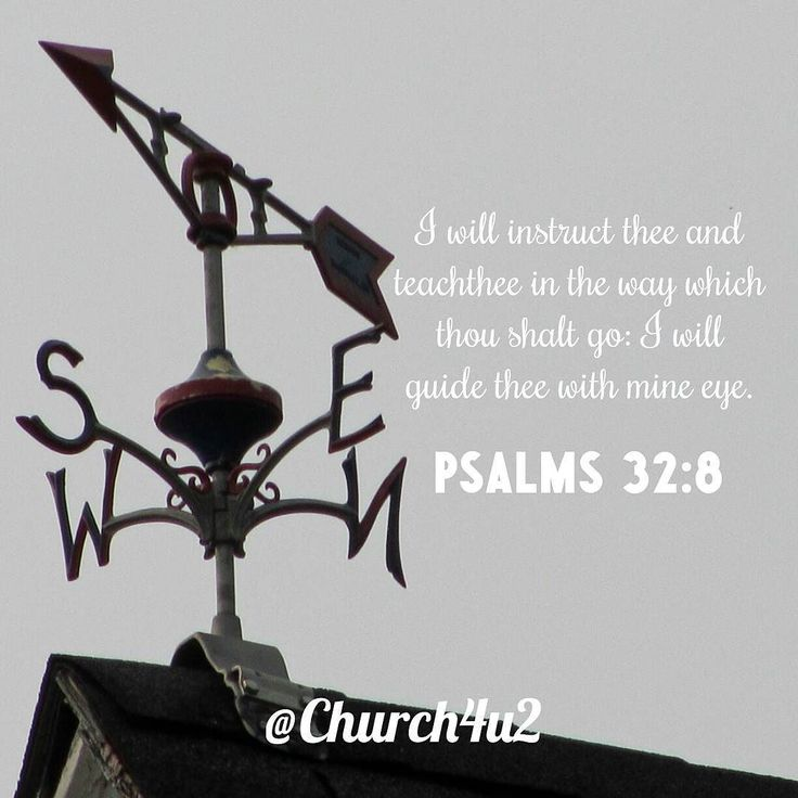 """Psalms 32-8 """"I will instruct thee and teach thee in the way which thou shalt go: I will guide thee with mine eye."""" #KingJamesVersion #KingJamesBible #KJVBible #KJV #Bible #BibleVerse #BibleVerseImage #BibleVersePic #Verse #BibleVersePicture #Picture #Pic #Image #KJVBibleVerse #DailyBibleVerse"""