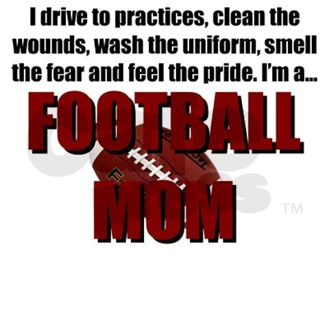 Football mom, hard to believe I'll be doing all this stuff again...but happy to do it :-)