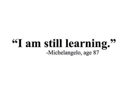 I'm still learning