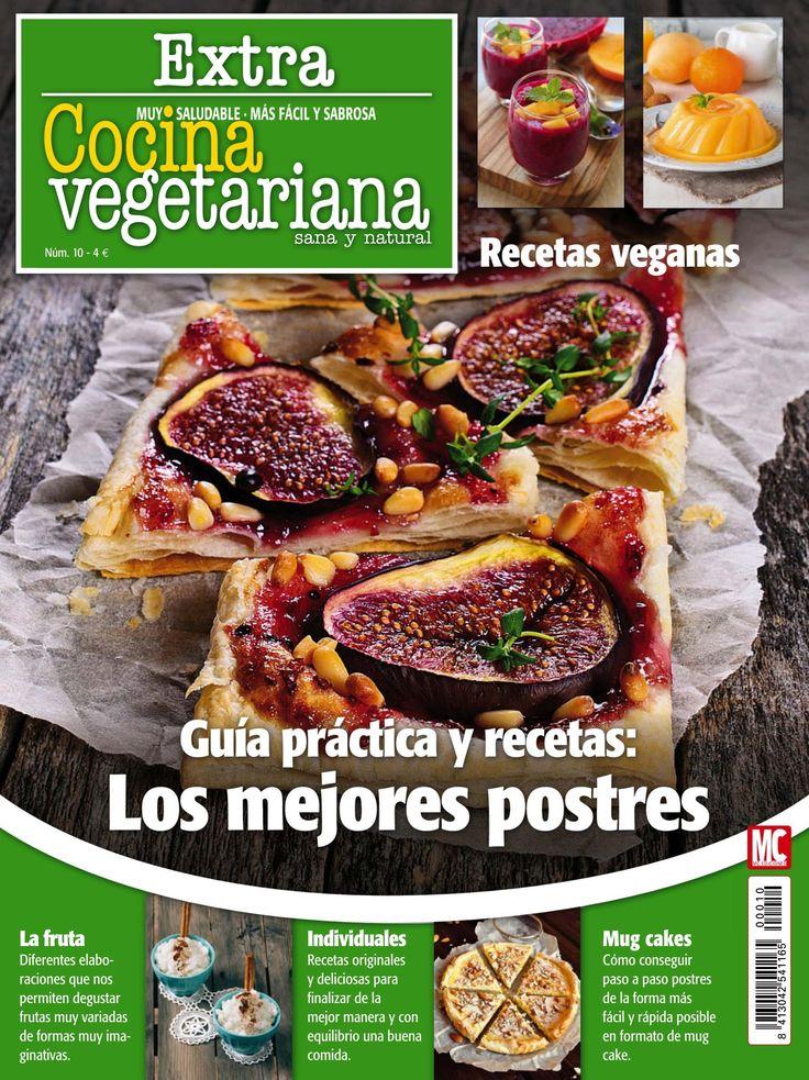 #Cocina #Vegetariana Extra 10, #junio 2016. Guía práctica y #recetas, los…