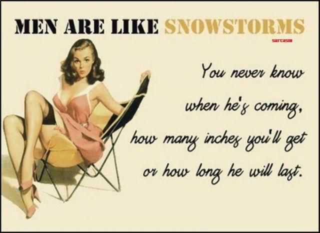 funny quotes about men being like a snowstorm | Snow Storm quotes, Funny Quotes