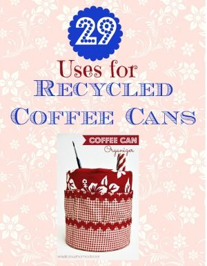 Save your coffee cans and recycle them to organize your home. Come see how! sewlicioushomedecor.com