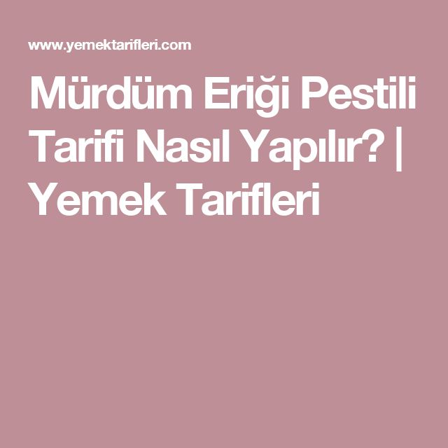 Mürdüm Eriği Pestili Tarifi Nasıl Yapılır? | Yemek Tarifleri