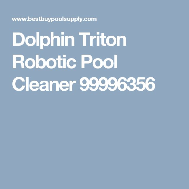 Dolphin Triton Robotic Pool Cleaner 99996356