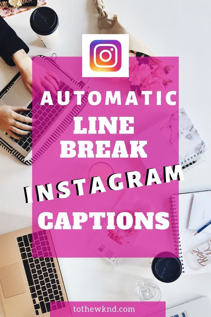 Easily add multiple Line-Breaks to your IG captions without using