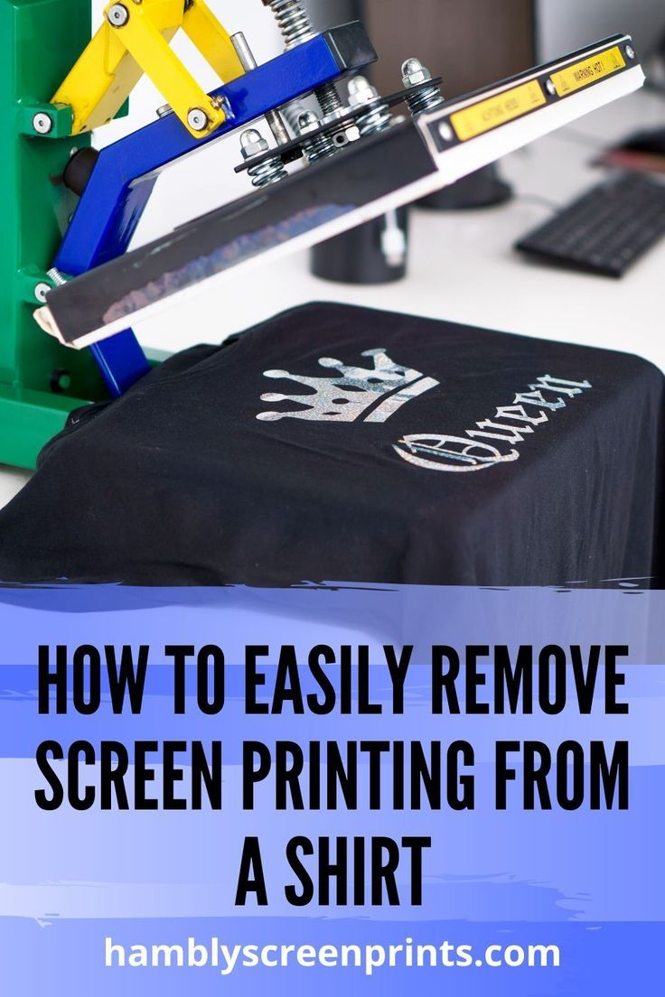 How To Remove Screen Printing From A Shirt In 2020 Screen Printing Screen Printing Business Screen Printed Tshirts
