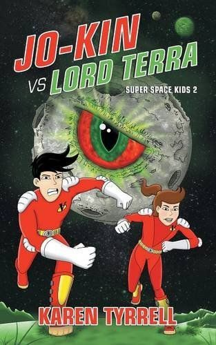 Jo-Kin vs Lord Terra #scifi #fantasy #kidlit by Karen Tyrrell http://www.amazon.com/dp/0994302134/ref=cm_sw_r_pi_dp_WLnpxb0KMSYBA