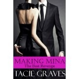 Making Mina: The Best Revenge (Kindle Edition)By Tacie Graves