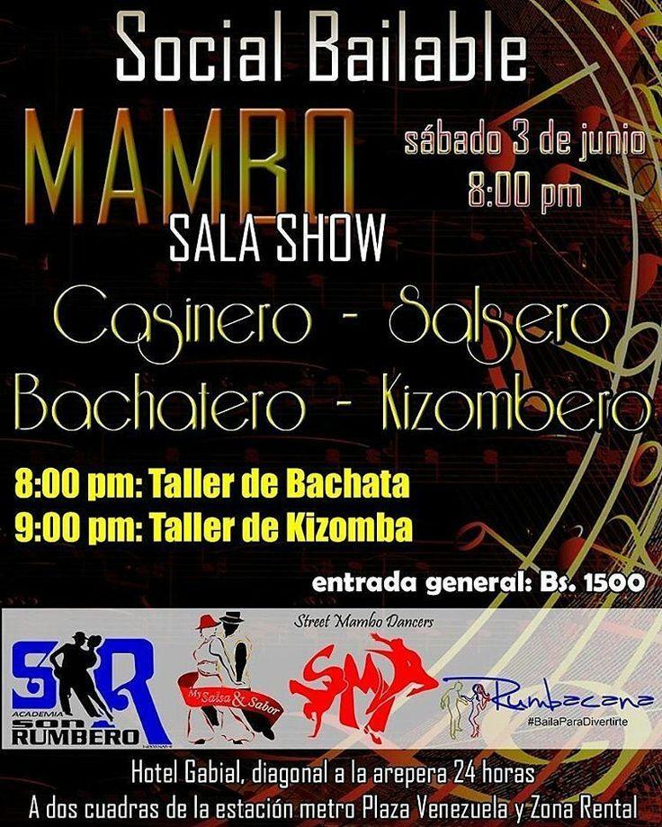 @yeyerod16 SÁBADO 03 DE JUNIO SOCIAL BAILABLE EN MAMBO Salsero - Casinero - Bachatero - Kizombero  2 Micro Talleres para los asistentes  Djs  Música Variada  Show de Baile  Estacionamiento  Seguridad  Entrada General:  Bsf 1.500  Dirección: Hotel Gabial. Discoteca Mambo Sala Show.  Plaza Venezuela. (Diagonal a la arepera 24 Horas)  Para reservar tu entrada comunícate con nosotros al 04263117726 / 04142607648 / 04241944365  A S I S T E ! - #regrann