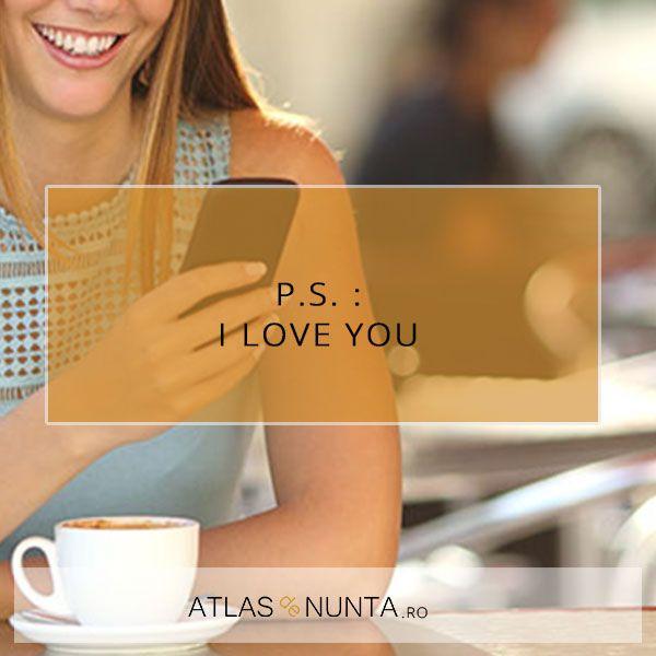 P.S. I #love you. www.atlasdenunta.ro