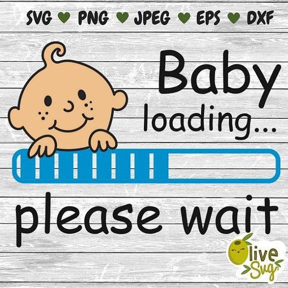Funny Baby T Shirtbaby Loading Svg Baby Boy Svg Maternity