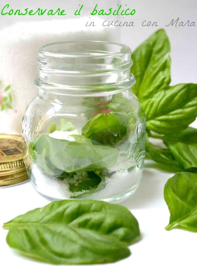 Conservare il basilico | in cucina con Mara