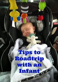 Tips for Traveling With An Infant on a Roadtrip!!
