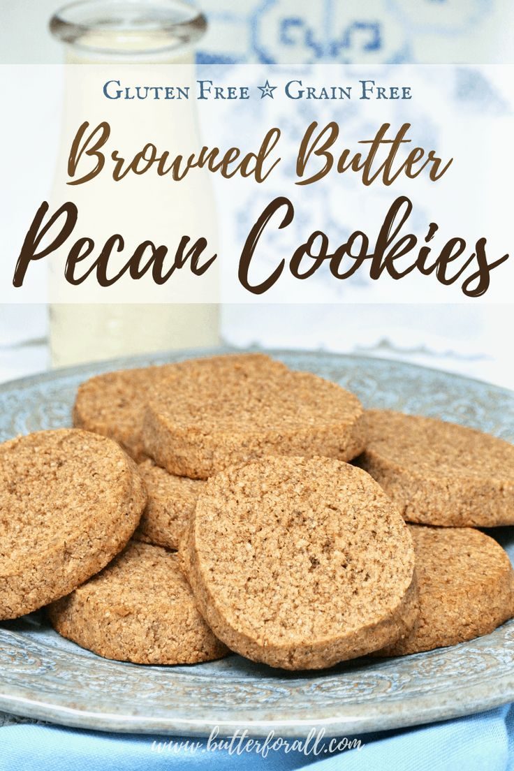 These Browned Butter Pecan Cookies are soft and chewy, gluten and grain free, and made with properly prepared nuts and u…