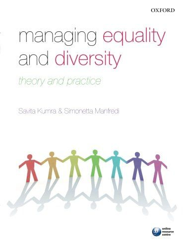 Managing Equality and Diversity: Theory and Practice by Savita Kumra (2012)