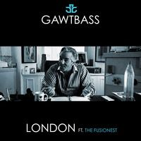 GAWTBASS - London Ft. The Fusionest (Original Mix) by GAWTBASS on SoundCloud