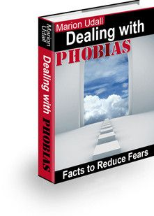 Dealing With Phobias By Marion Udall
