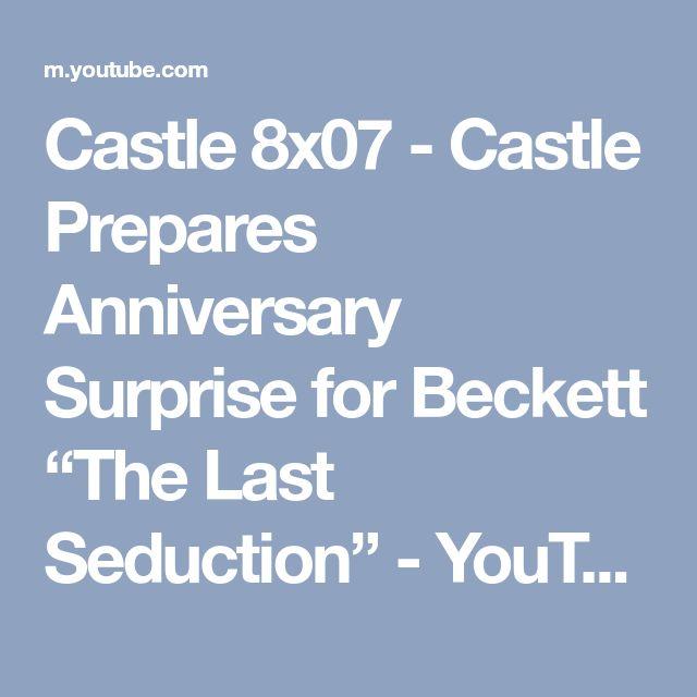 "Castle 8x07 - Castle Prepares Anniversary Surprise for Beckett ""The Last Seduction"" - YouTube"
