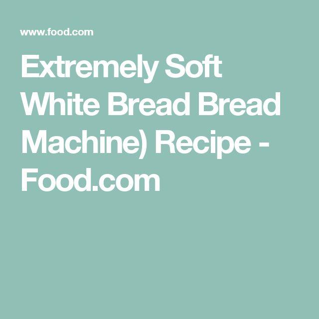 Squishy White Bread Recipe : Best 25+ Soft white bread recipe ideas on Pinterest Soft white bread machine recipe, Bread ...