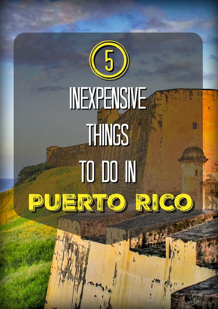 Puerto Rico isn't necessarily a cheap destination, but you can certainly have fun without breaking the bank. 5 recommendations from exploring Old San Juan, to road tripping the island.