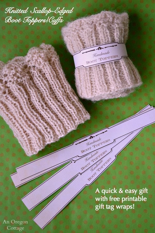Quick and easy knitted boot toppers (i.e., cuffs) with scalloped edges make a great gift - free printable wrap tag included!