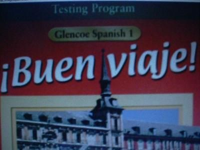Buen Viaje! Level 1 Test Book with Answers (used for SE 0078288606 0026456801 ) 1bk 03, 00. by ansmimetbooks