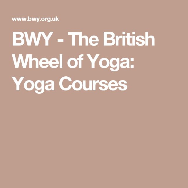 BWY - The British Wheel of Yoga: Yoga Courses